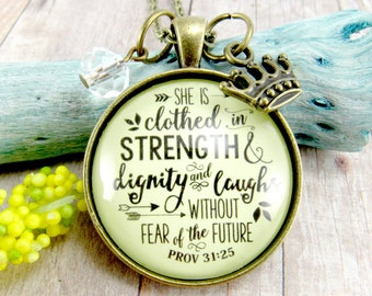 She is Clothed in Strength and Dignity and Laughs Without Fear of the Future Proverbs 31 25 Scripture Vintage Necklace Bronze Custom Chain