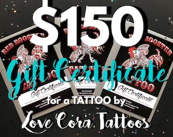 150 dollar certificat-cadeau tatouage par amour Cora tatouages