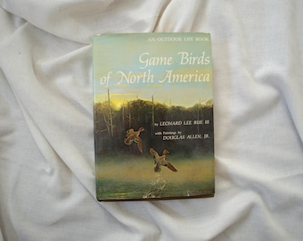 game birds of north america by leonard lee rue | 1974