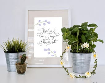 The Lord is my shepherd Psalm 23 - Bible verse - Faith based Bible decor - Purple Flowers - Calligraphy - Contemporary - Instant download -