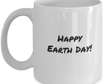 happy earth day, earth day gift, earth day mug, for earth day, earth day, earth day gift ideas, ceramic coffee mug, hot chocolate mug