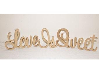 Love Is Sweet Wooden Wedding Sign