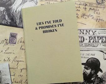 Pocket Notebook- Lies I've Told And Promises I've Broken