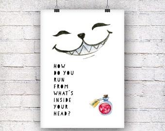 How do you run from whats inside your head art print gift family art print, fine art print