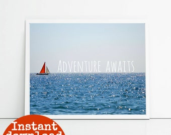 Adventure awaits, wall decor typographic print, motivational quotes poster, sea and boat photography art download, printable inspiration