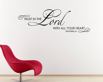 Trust in the Lord with all your heart Decal - Christian Scripture Quote - Proverbs 3:5 - Bible Verse Wall Decal