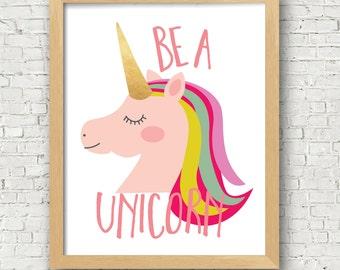Unicorn Art Print - be a unicorn digital art print - fairytale 8x10 printable wall art - instant download 8x10 and 5x7