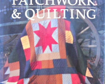 American Patchwork and Quilting Book, by Better Homes and Gardens, Vintage 1985, Quilt Patterns