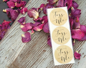 Gold Foil TOSS ME Stickers - Wedding Favor Stickers - Wedding Toss Bag DIY-  24 Stickers