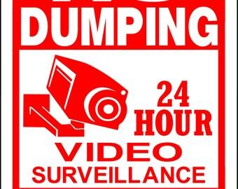 "NO DUMPING,Video Surveillance Sign 9""x12"" ""ALUMINUM"""