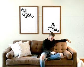 Mi Casa Su Casa 2 typography posters, wall art living room decor