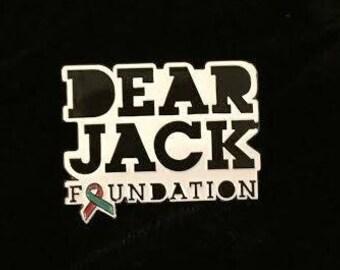Dear Jack Foundation Enamel Pin