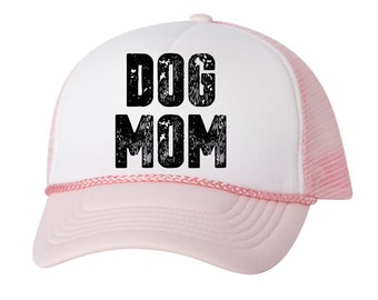 Dog Mom Trucker Hat Dog Mom Hat Dog Mom Baseball Hat Dog Mom Gifts for Her Mother's Day Gifts for Women Mom Gifts for Dog Lovers Mom Hat