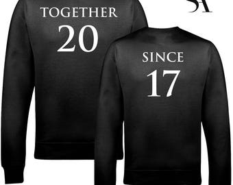 Together Since Sweatshirts - Free UK Shipping