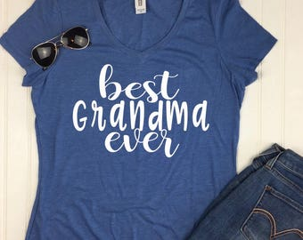 Best Grandma Ever Shirt / Christmas Gift for Grandma / Grandma TShirt / Gift for New Grandma / Mothers Day Gift for Grandma /