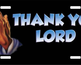 Thank You Lord License Plate Car Tag