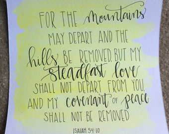 For the mountains may depart, hand lettered watercolor painting, Isaiah 54:10
