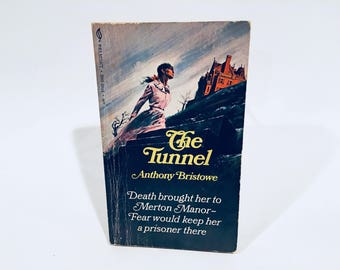 Vintage Gothic Romance Book The Tunnel by Anthony Bristowe 1970 Paperback
