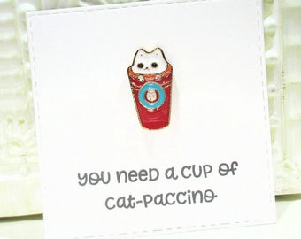 Pink Cat-Paccino Enamel Pin with handmade Punny card and envelope - Animal - Lapel Pin - Hard Enamel Pin - Trending - Backpack Pin - Funny