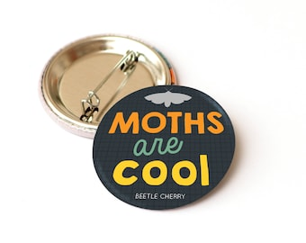 Moth badge - insect lover gift - insect badge - nature pin badge - button badge
