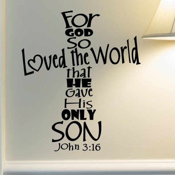 John 3 16 Wall Decal For God So Loved The World Bible