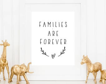 Families are forever, printable, print, instant download, inspirational quote, wall art, digital art, family, home
