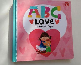 ABC Love *Signed children's book by Christiane Engel