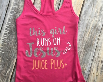 This Girl Runs on Jesus and Juice Plus - Ladies Fitted Tank