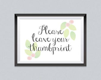 Flowers and leafs Ready to print Please leave your thumbprint sign, Baby Shower, Digital download