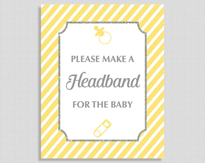 Make a Headband For The Baby Shower Table Sign, Yellow Stripe Baby Shower Sign, INSTANT PRINTABLE