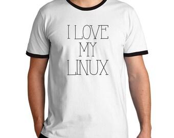 I love my Linux Ringer T-Shirt