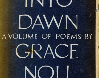 "1955 Poetry Collection By Grace Noll Crowell, ""Journey Into Dawn"" - First Edition"