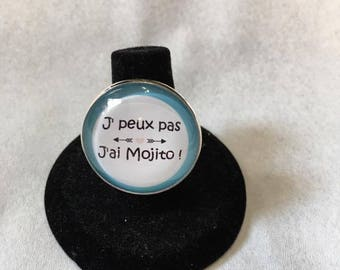 """Adjustable ring """"I can't j have mojito"""""""