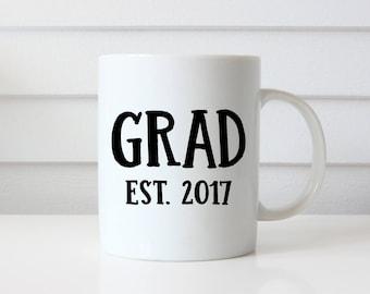 Grad Mug, Graduation Gift, Graduate Gift, 2017 Grad, Graduation Mug, Gift for Him, Gift for Her, Son Gift, Gift for Daughter, College Gift