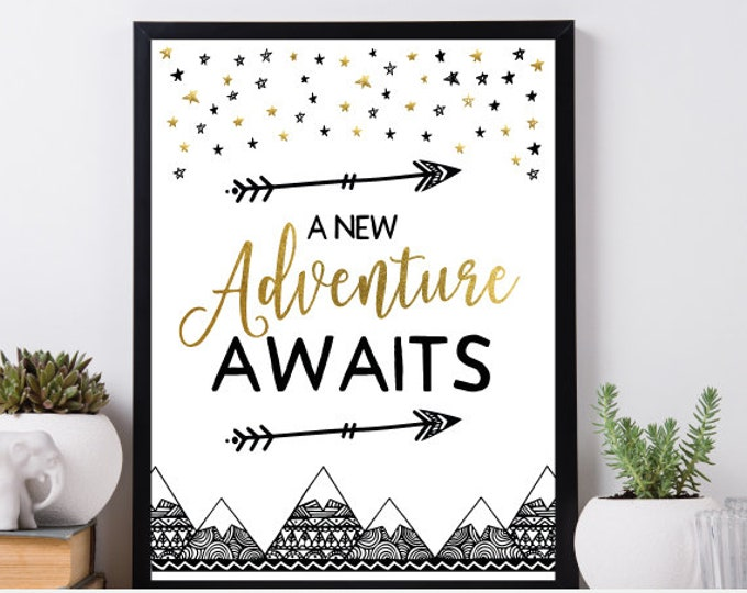 Adventure Awaits Printable Sign, Baby Shower Decor, Birthday Sign, Tribal Poster, Printable files, DIGITAL, Instant Download