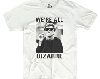 The Breakfast Club 'We're All Bizarre' T Shirt Graphic Printed Tee / Rad Printed Top 1980's Vintage Design Shirt Classic Movie Shirt UNISEX