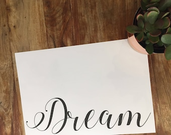 Dream Calligraphy Typography Print // Bedroom // Dressing Room // Home Decor // Wall Art // A5 A4 A3