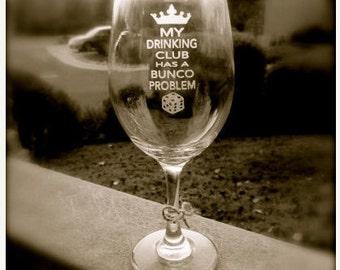 BUNCO wine glass, Keep Calm and Bunco On, Wine Glass, Personalized Wine Glass