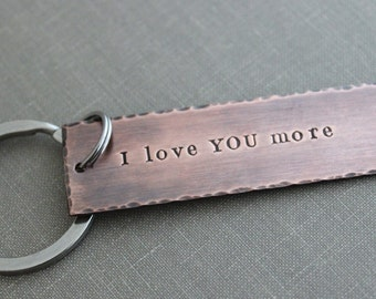 I love you more, Copper Hand Stamped Keychain, Long Rectangle, Christmas Gift Idea, Rustic, Antiqued, Stocking stuffer Gift under 30