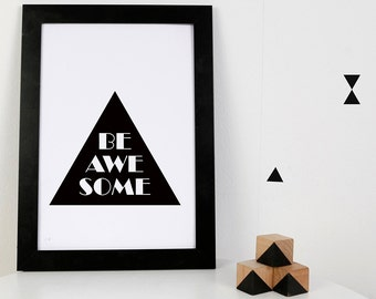 Digital Print: Be Awesome