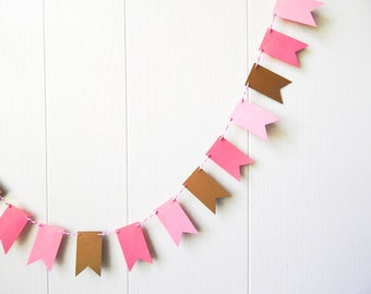 Pink and Gold Flag Garland - Nursery Bunting - Desk Bunting - Photo Prop