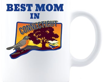 Best Mom in Connecticut - Coffee Mug - White