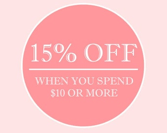 15% Off Your Next Purchase! **Read For Details **