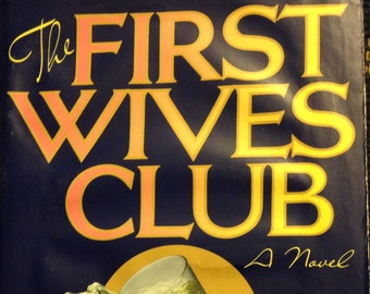 First Wives Club by Olivia Goldsmith, 1992 First Edition with Dust Jacket