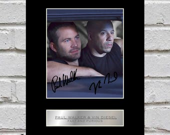 Paul Walker and Vin Diesel 10x8 Mounted Signed Photo Print Fast and Furious