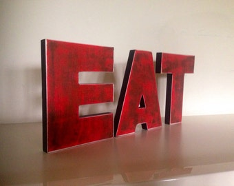 eat sign- tea sign, kitchen sign, wood sign 3 wood letters  2 words - vintage decor-big letters, big wood sign - bar or restaurant decor