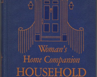 Woman's Home Companion Household Book Colliers 1948 Edition Great Retro Book Like New
