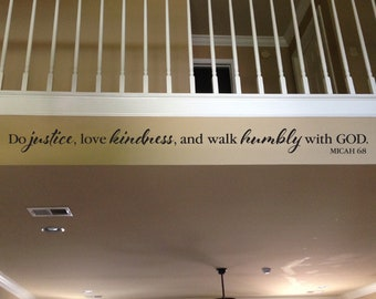 Micah 6:8, Do justice, love kindness and walk humbly with God, Wall decal, quote, bible verse, scripture, church, youth room, MIC6V8-0006