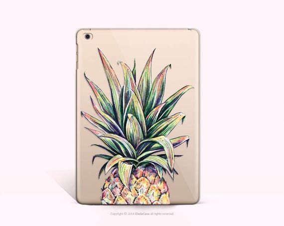 Pineapple iPad Air Case Clear iPad Air 2 Soft Case Floral iPad Mini 2 Cover Clear iPad Case Floral iPad Cover Clear Floral iPad Mini 4 Case