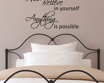 If You Believe In Yourself, Anything Is Possible Quote Wall Sticker